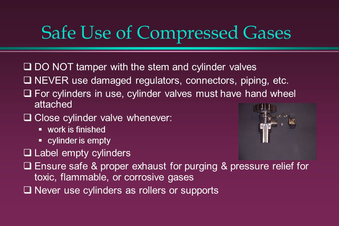 Safe Use of Compressed Gases