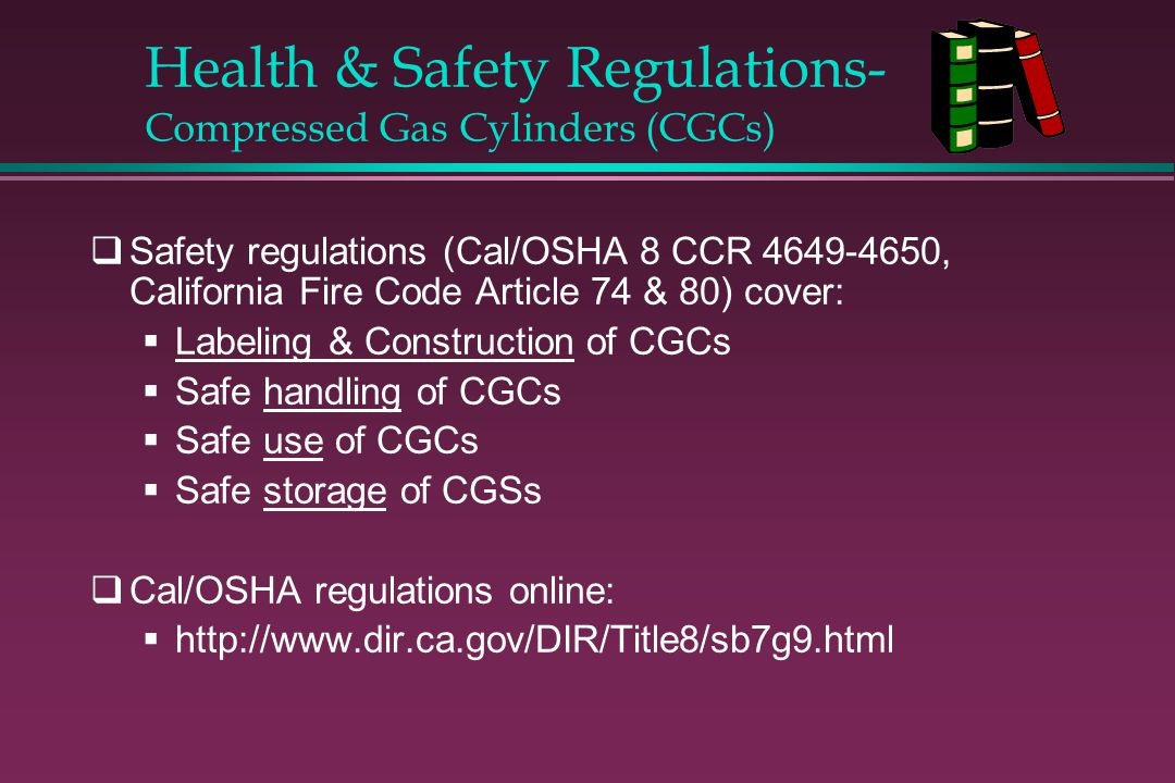 Health & Safety Regulations- Compressed Gas Cylinders (CGCs)