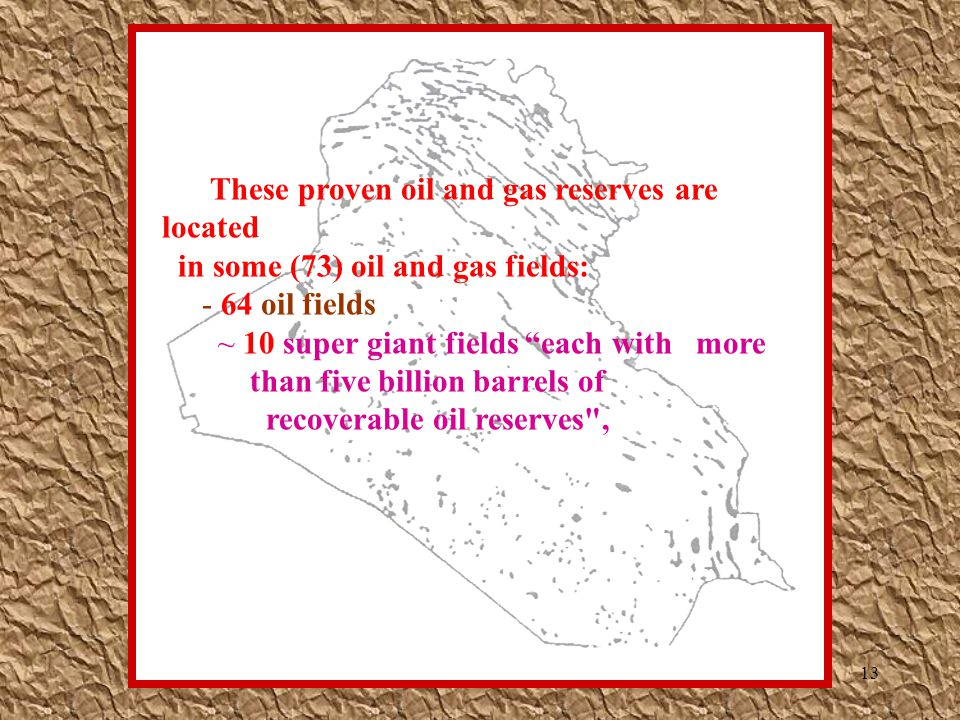 These proven oil and gas reserves are located
