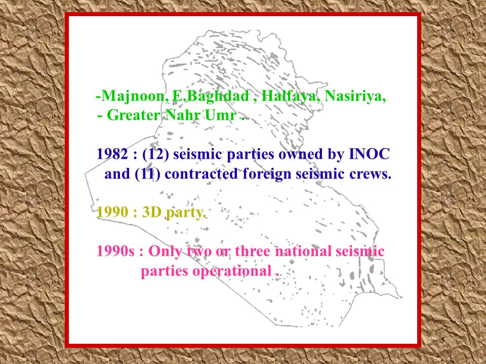 -Majnoon, E.Baghdad , Halfaya, Nasiriya,