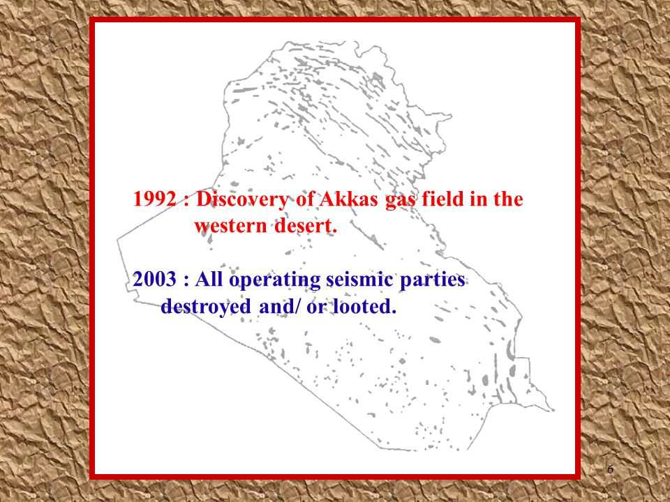 1992 : Discovery of Akkas gas field in the