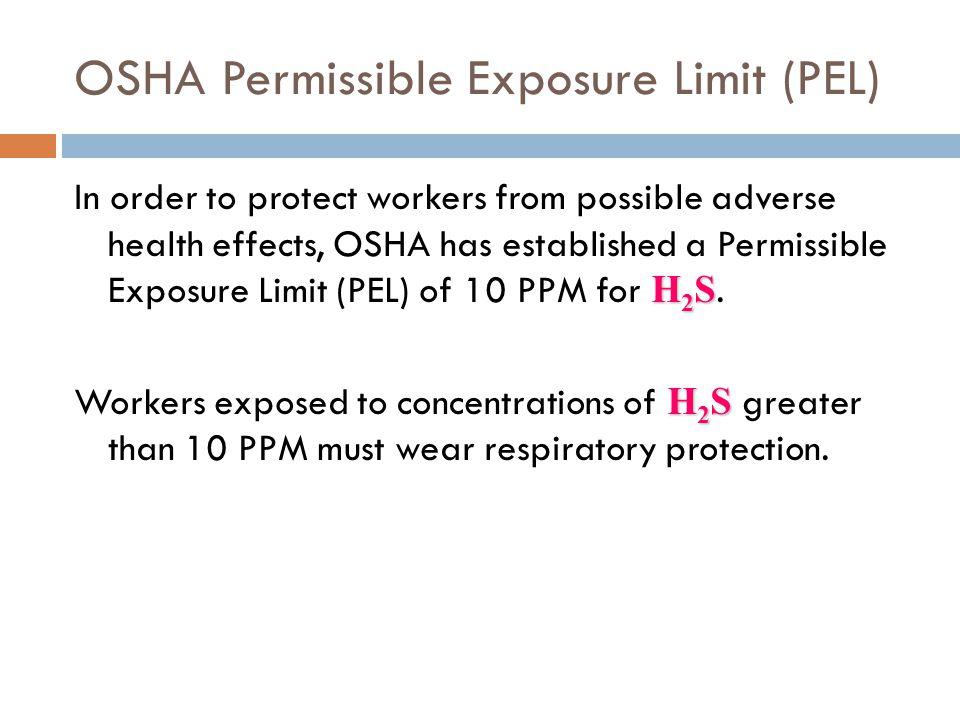 OSHA Permissible Exposure Limit (PEL)