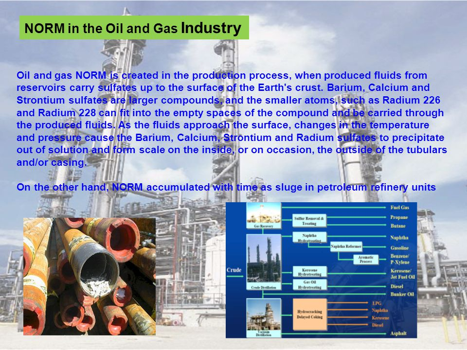 NORM in the Oil and Gas Industry