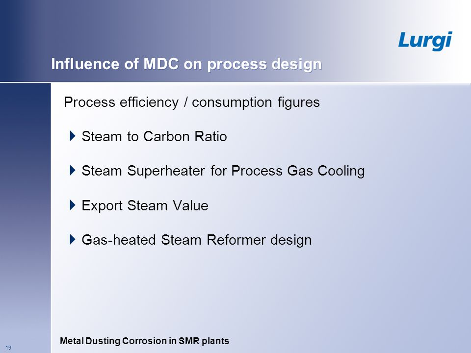 Influence of MDC on process design