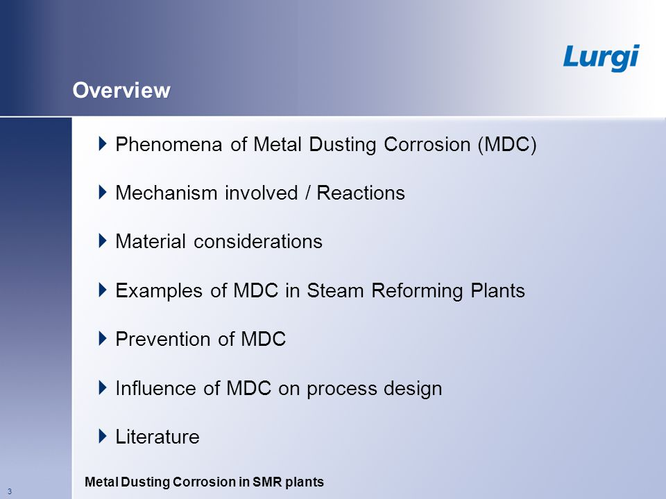 Overview Phenomena of Metal Dusting Corrosion (MDC)
