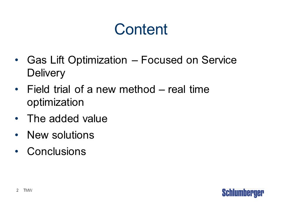 Content Gas Lift Optimization – Focused on Service Delivery