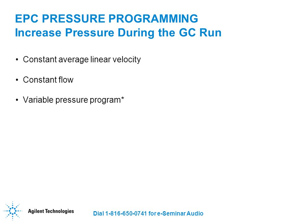 EPC PRESSURE PROGRAMMING Increase Pressure During the GC Run