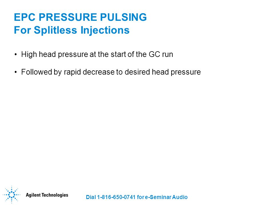 EPC PRESSURE PULSING For Splitless Injections