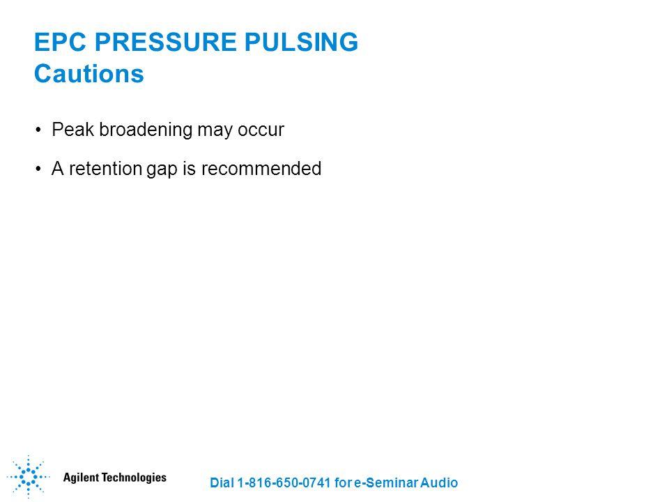 EPC PRESSURE PULSING Cautions