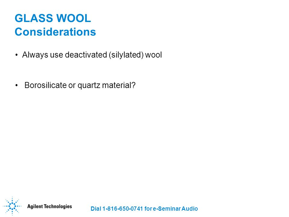 GLASS WOOL Considerations