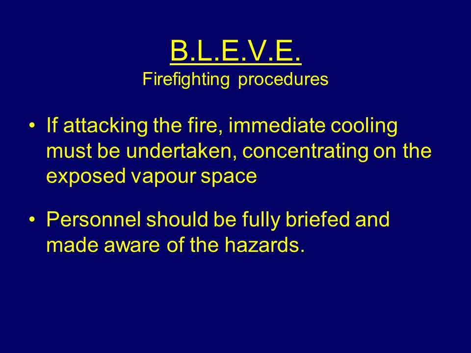 B.L.E.V.E. Firefighting procedures