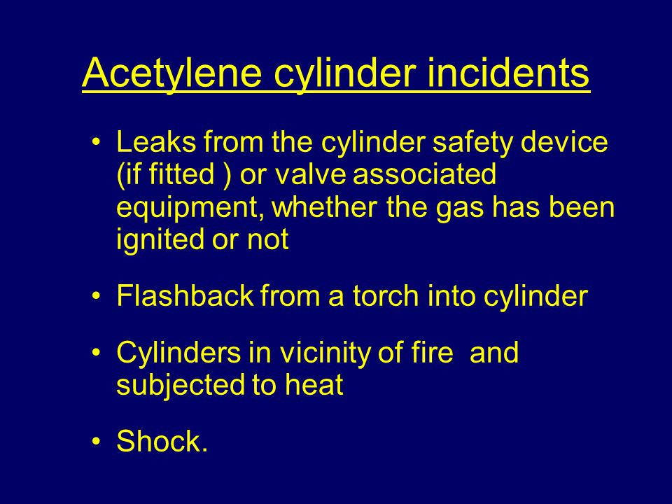 Acetylene cylinder incidents