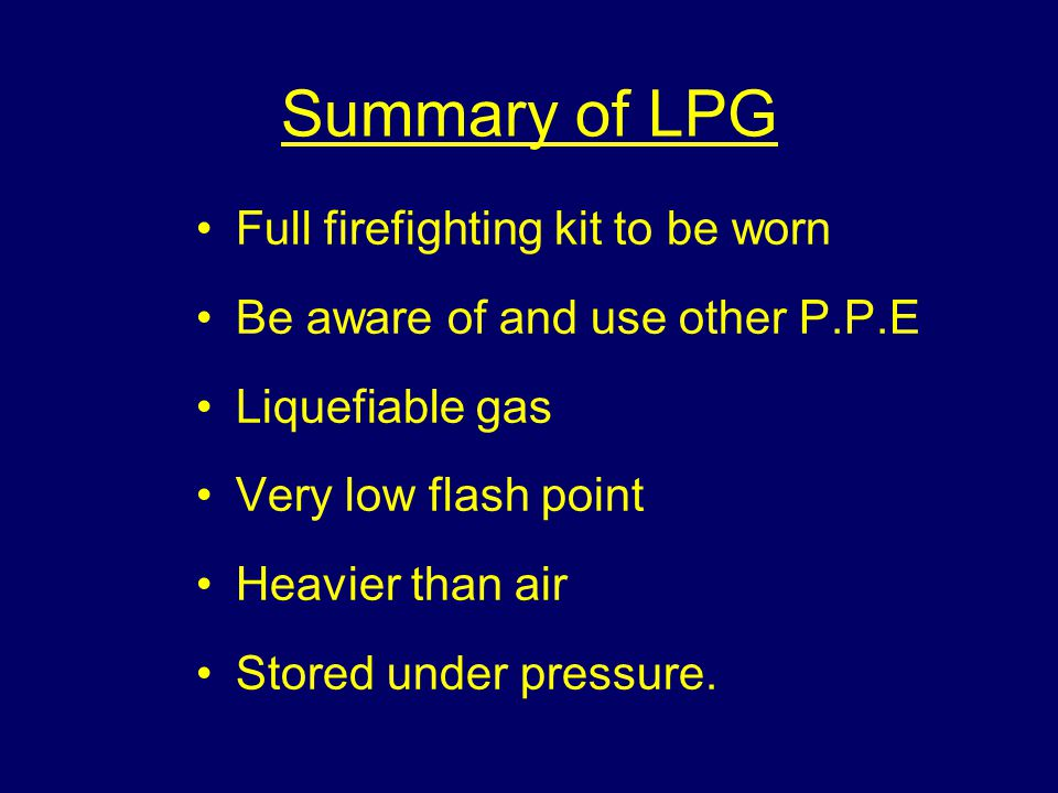 Summary of LPG Full firefighting kit to be worn