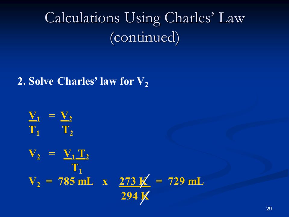 Calculations Using Charles' Law (continued)