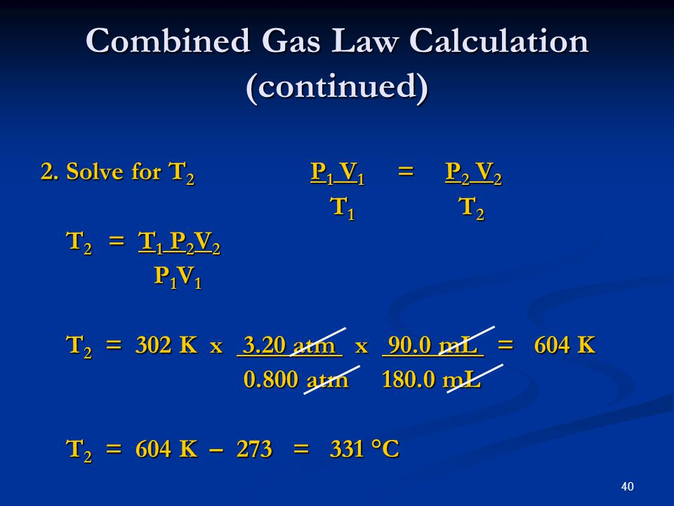 Combined Gas Law Calculation (continued)