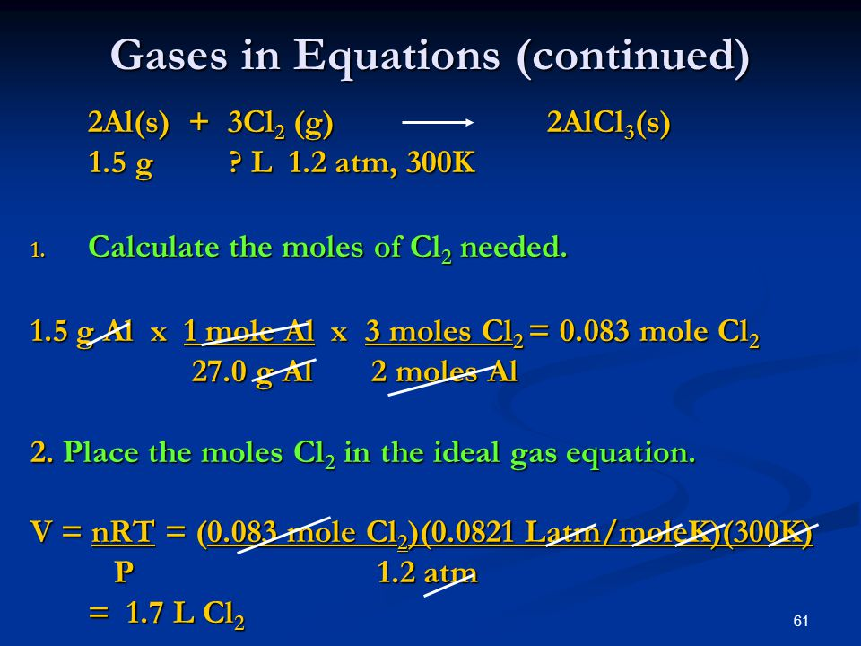 Gases in Equations (continued)