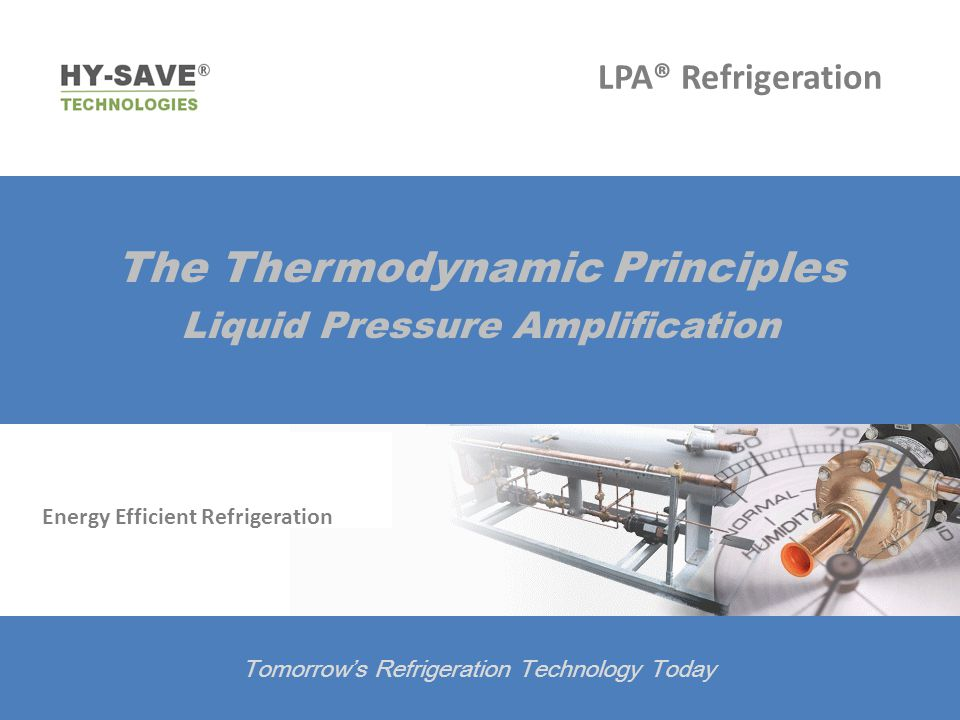 The Thermodynamic Principles Liquid Pressure Amplification