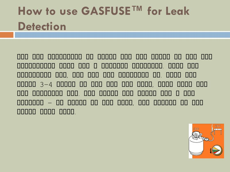 How to use GASFUSE™ for Leak Detection
