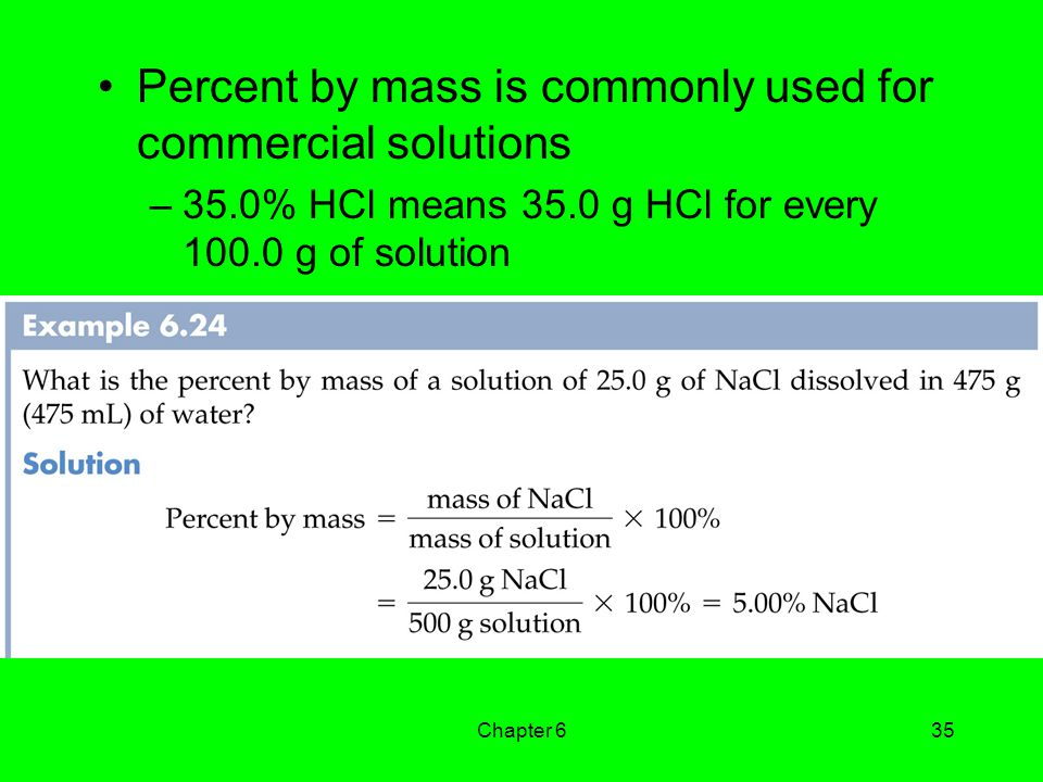 Percent by mass is commonly used for commercial solutions