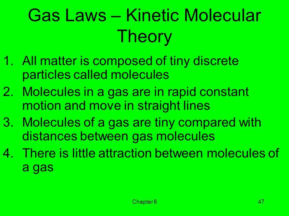 Gas Laws – Kinetic Molecular Theory