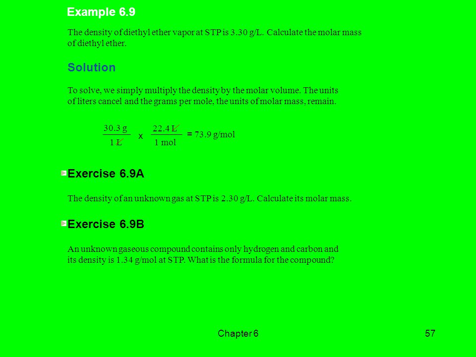 Example 6.9 Solution Exercise 6.9A Exercise 6.9B