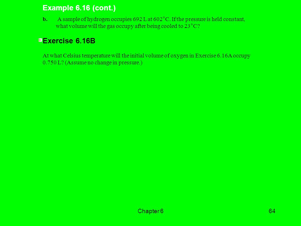Example 6.16 (cont.) Exercise 6.16B