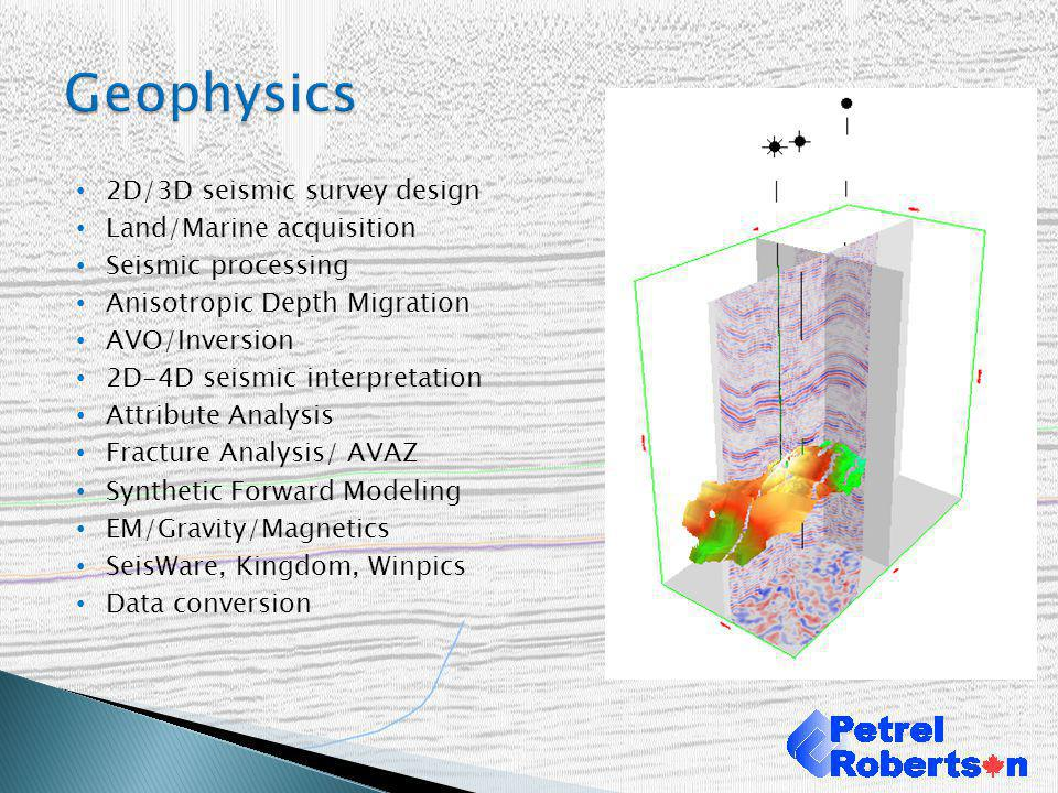 Geophysics 2D/3D seismic survey design Land/Marine acquisition