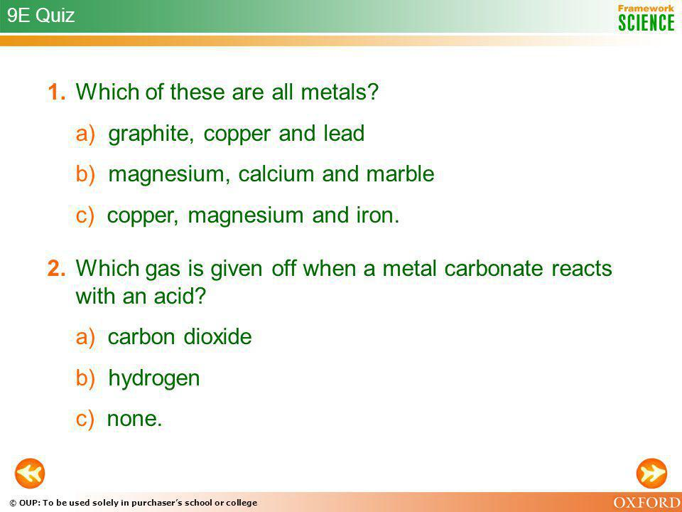 1. Which of these are all metals a) graphite, copper and lead