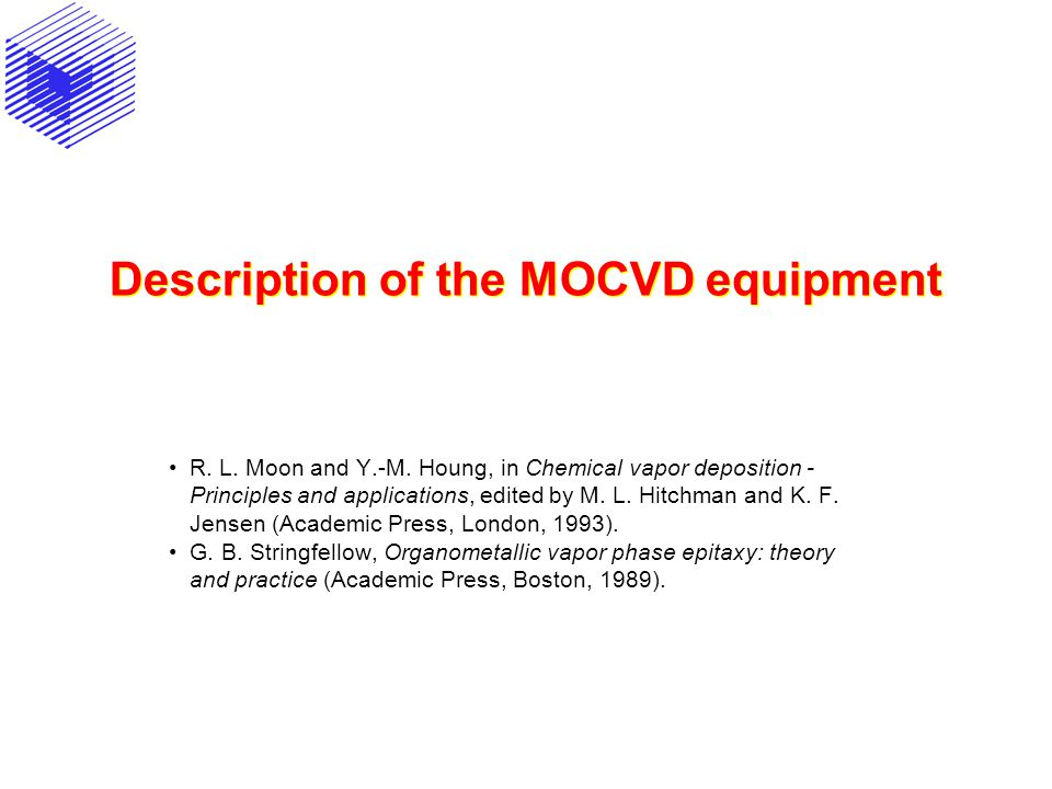 Description of the MOCVD equipment