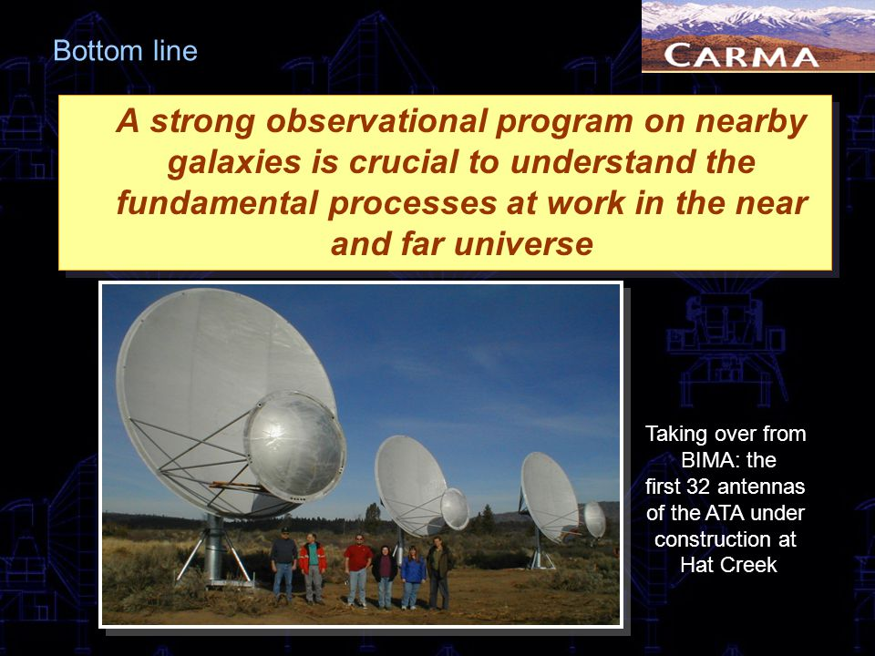 Bottom line A strong observational program on nearby galaxies is crucial to understand the fundamental processes at work in the near and far universe.
