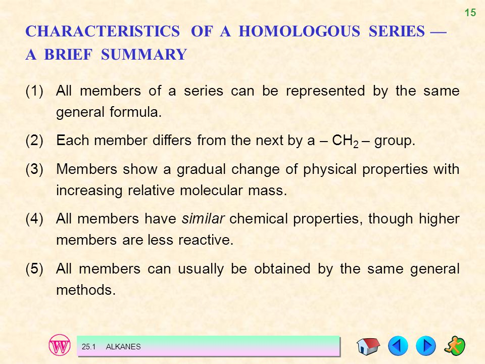 CHARACTERISTICS OF A HOMOLOGOUS SERIES — A BRIEF SUMMARY