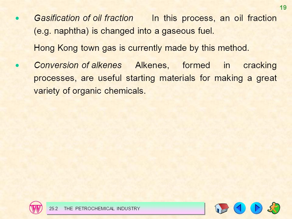 Hong Kong town gas is currently made by this method.