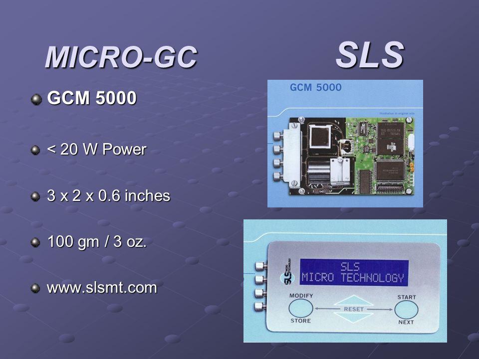 MICRO-GC SLS GCM 5000 < 20 W Power 3 x 2 x 0.6 inches