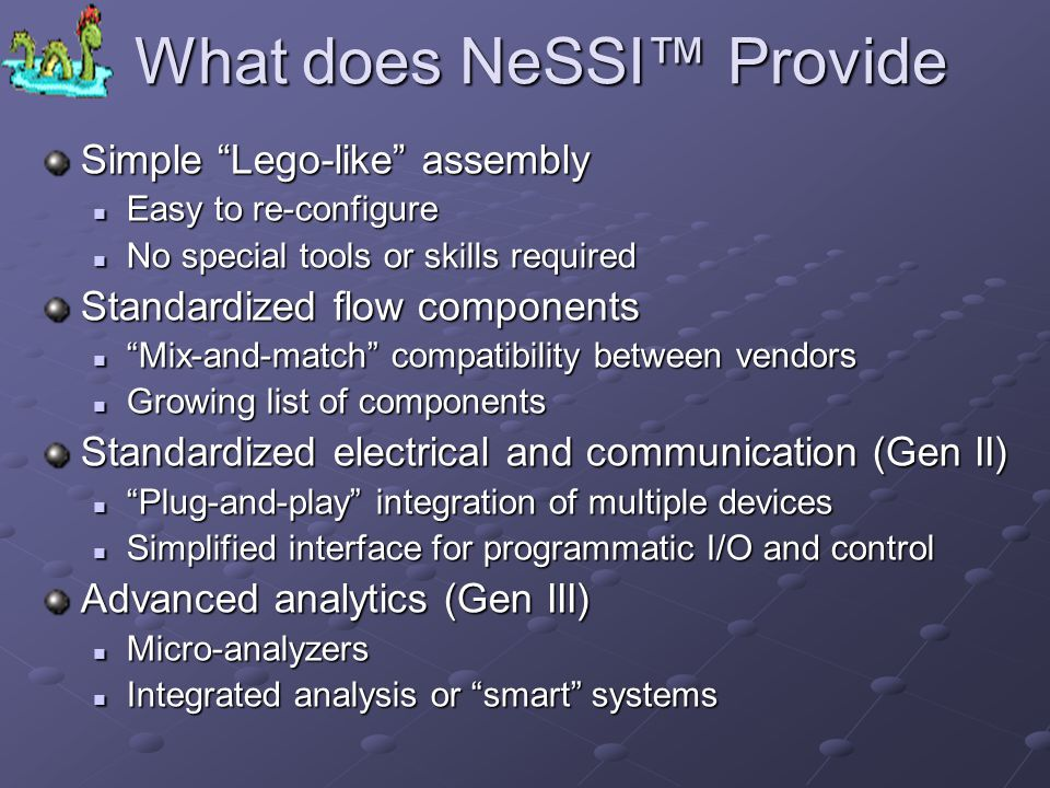 What does NeSSI™ Provide