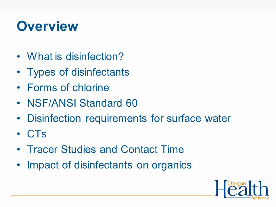 Overview What is disinfection Types of disinfectants