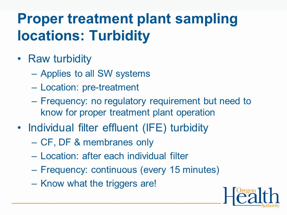 Proper treatment plant sampling locations: Turbidity