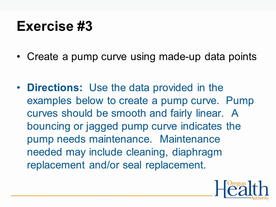 Exercise #3 Create a pump curve using made-up data points