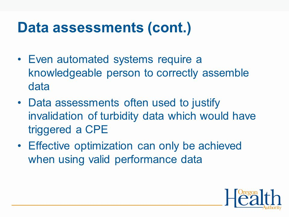 Data assessments (cont.)