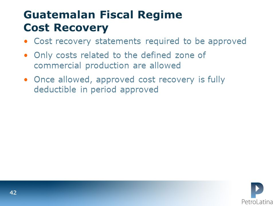 Guatemalan Fiscal Regime Cost Recovery