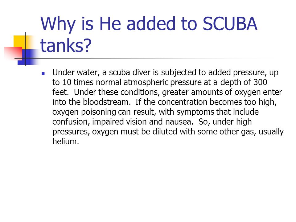 Why is He added to SCUBA tanks