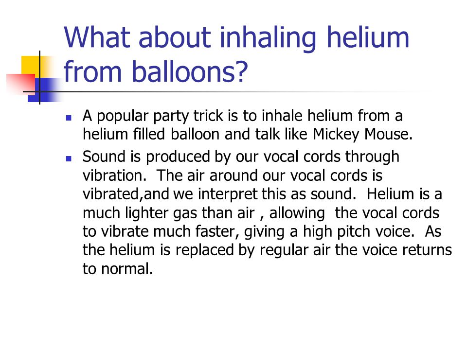 What about inhaling helium from balloons