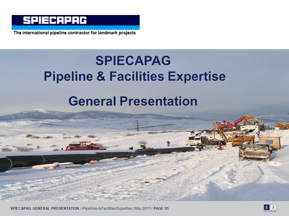 SPIECAPAG Pipeline & Facilities Expertise General Presentation