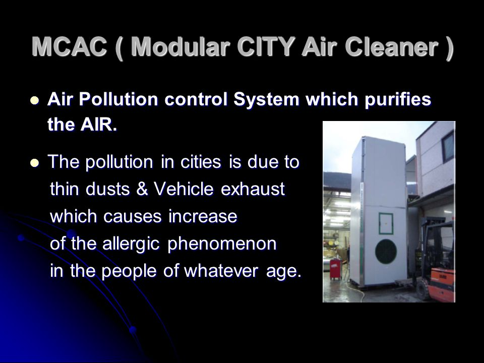 MCAC ( Modular CITY Air Cleaner )