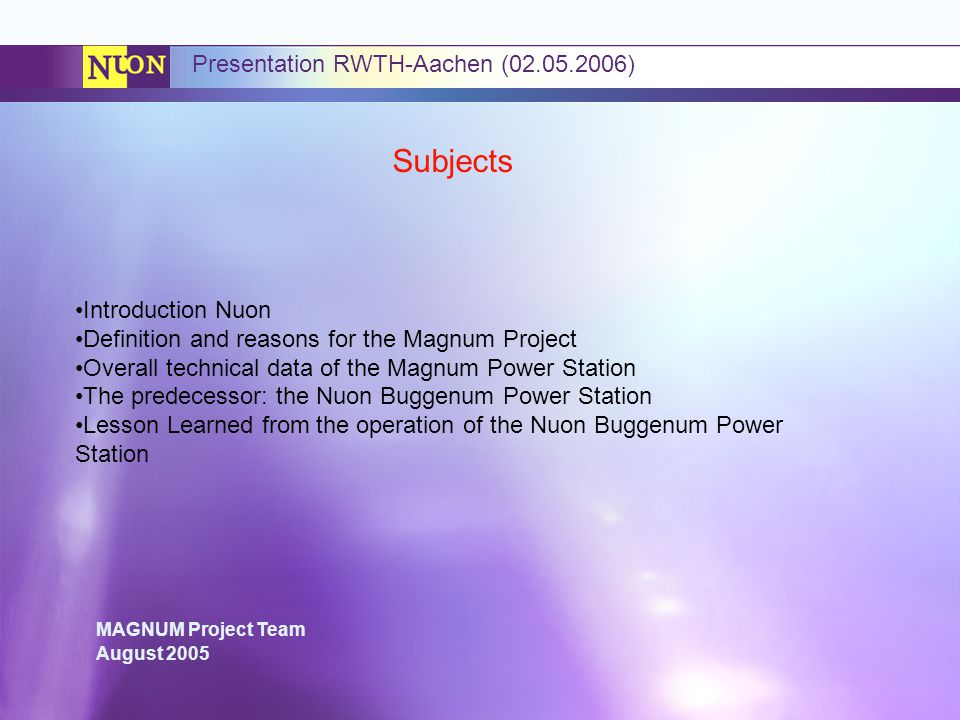 Subjects Presentation RWTH-Aachen ( ) Introduction Nuon