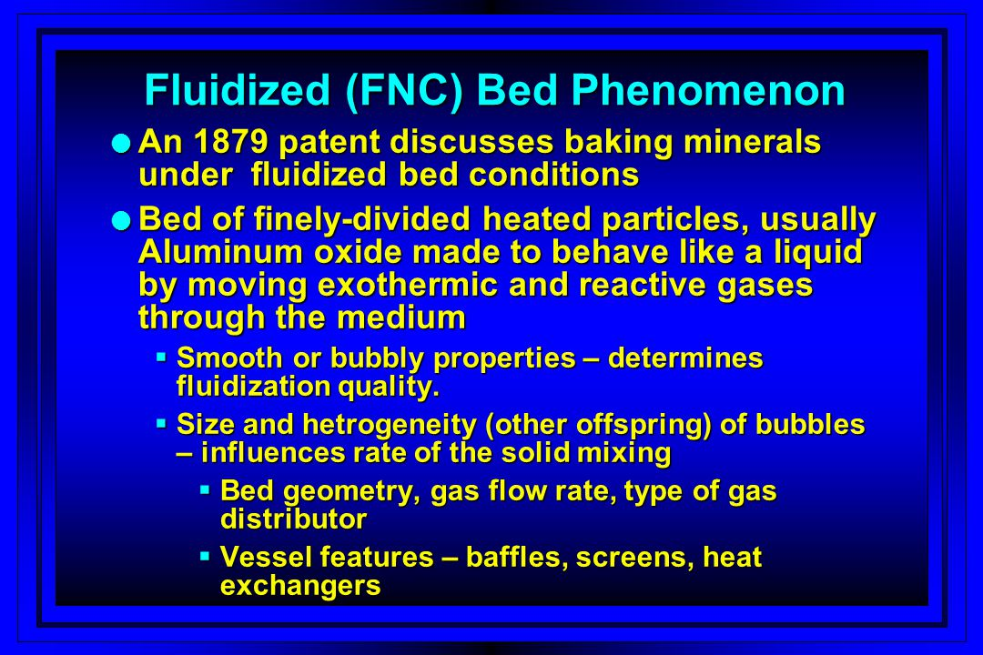Fluidized (FNC) Bed Phenomenon