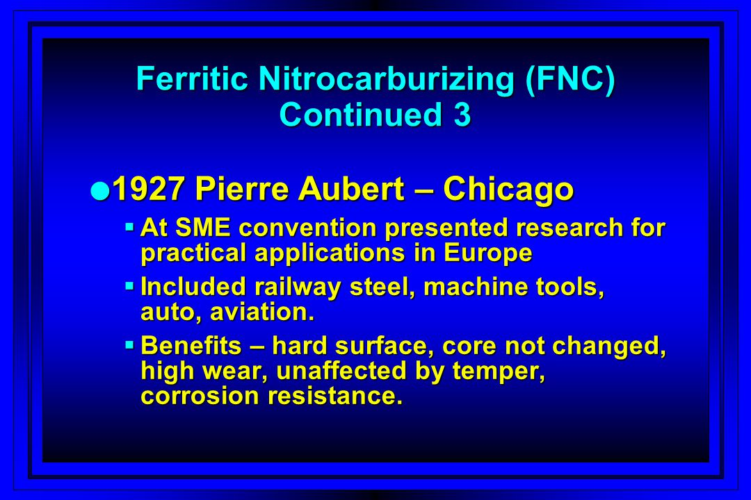 Ferritic Nitrocarburizing (FNC) Continued 3