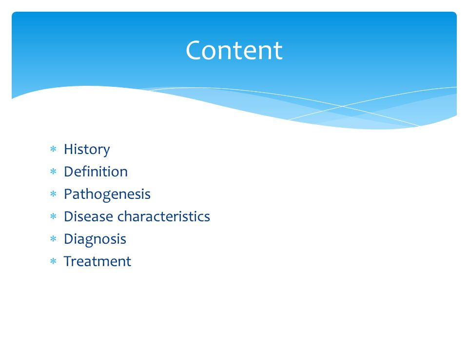 Content History Definition Pathogenesis Disease characteristics