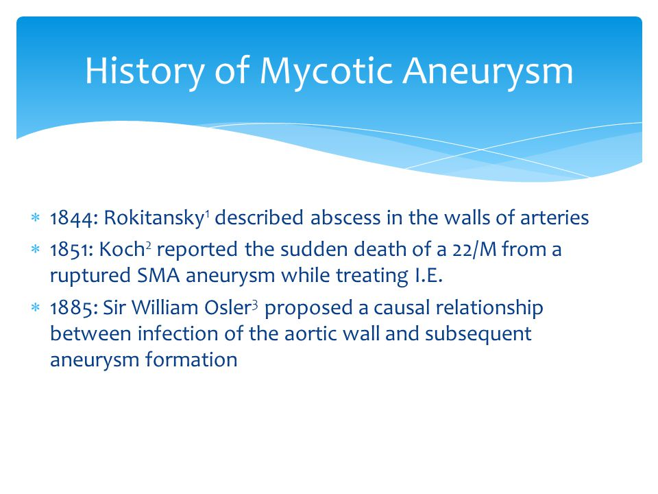 History of Mycotic Aneurysm