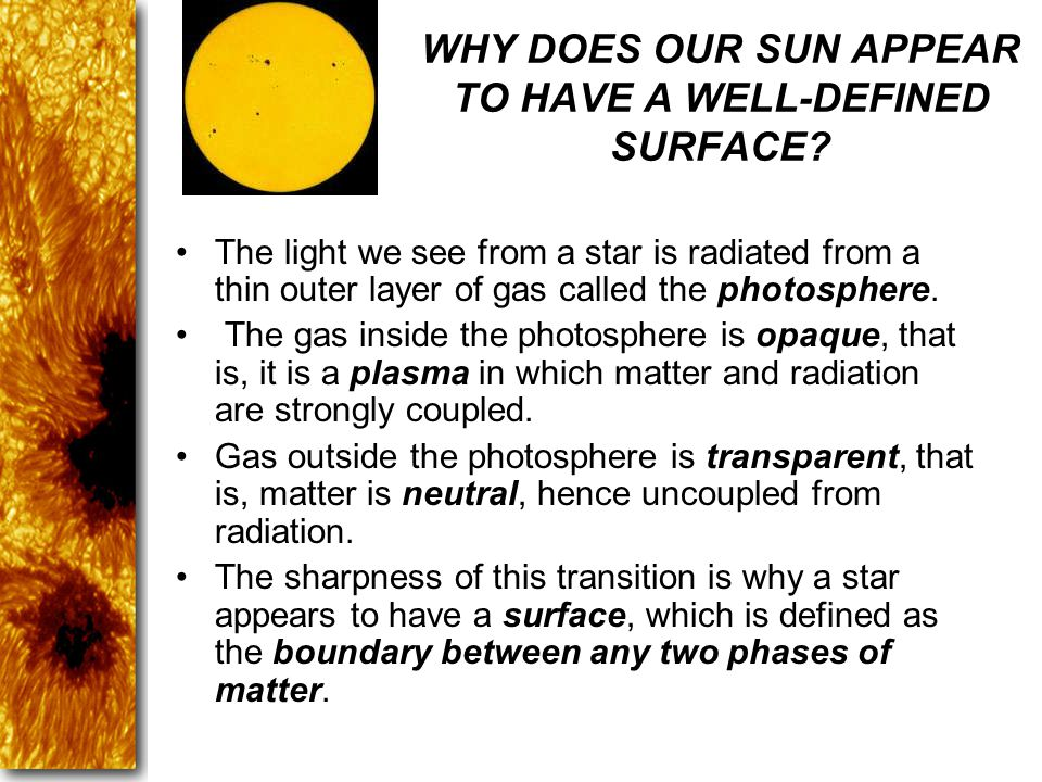 WHY DOES OUR SUN APPEAR TO HAVE A WELL-DEFINED SURFACE