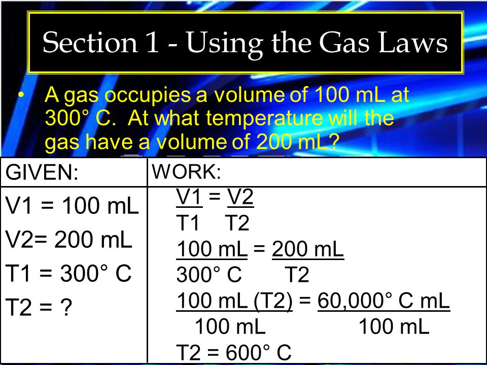 Section 1 - Using the Gas Laws